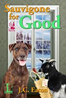 Sauvigone for Good (The Wine Trail Mysteries #4)