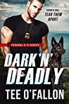 Dark 'N' Deadly (Federal K-9, #3)
