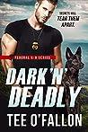 Dark 'N' Deadly (Federal K-9, #3)