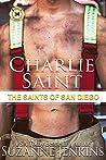 Charlie Saint (The Saints of San Diego #4)