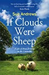If Clouds Were Sheep: A tale of sheep farming in the Cotswolds