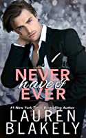 Never Have I Ever (Always Satisfied #3)