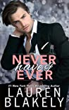 Never Have I Ever (Always Satisfied #2)