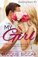My Girl (Gambling Hearts, #3)