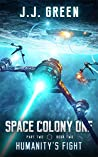 Humanity's Fight (Space Colony One #5)