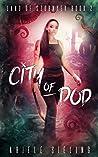 City of Dod (Land of Szornyek Book 2)