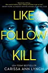 Like, Follow, Kill pdf book review