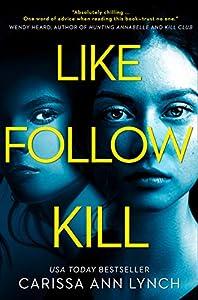 Like, Follow, Kill