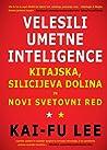 Velesili umetne inteligence by Kai-Fu Lee