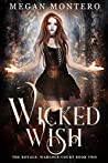 Wicked Wish (The Royals: Warlock Court, #2)