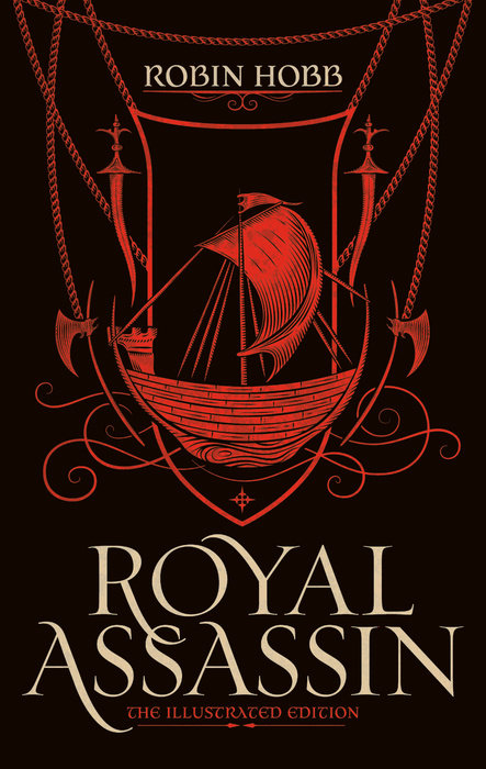 Royal Assassin: The Illustrated Edition (Farseer Trilogy, #2)