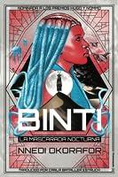 Binti. La Mascarada Nocturna (Binti, #3)