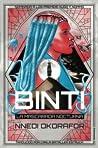 Binti. La Mascarada Nocturna by Nnedi Okorafor