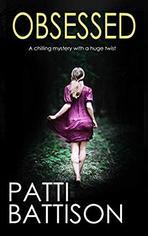 OBSESSED a chilling mystery with a huge twist (DETECTIVE MIA HARVEY THRILLERS Book 2)
