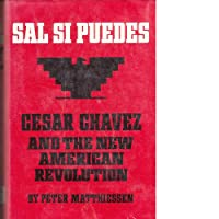 Sal Si Puedes: Cesar Chavez and the New American Revolution