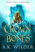 Crown of Bones (Amassia, #1)