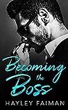 Becoming the Boss (Zanetti Famiglia, #1)