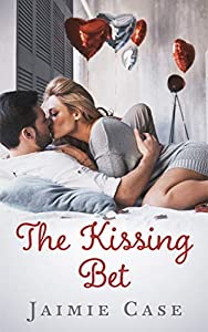 The Kissing Bet (Canyon Beach #2)