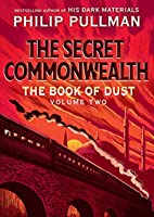 The Secret Commonwealth (The Book of Dust #2)