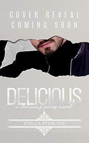 Delicious (Delicious #2)
