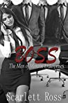 Boss: The Men of Monroe Enterprises