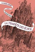 La Tempête des échos (La Passe-Miroir, #4)