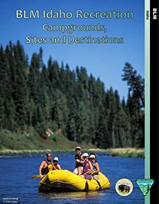 BLM Idaho Recreation: campgrounds, sites and destinations