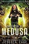 Daughter of Medusa (Scorned by the Gods #2)