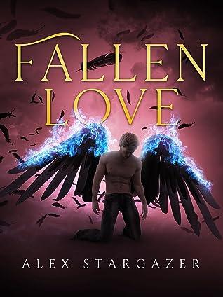 Fallen Love (Fallen, #1)