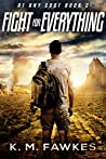 Fight For Everything (At Any Cost Book 2)