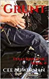 Grunt (Texas Kings MC, #4)