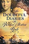 The Doubtful Diaries of Wicked Mistress Yale (The Yale Trilogy)