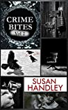 Crime Bites: Volume 2: A delicious collection of bite-size crime stories