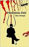 Paranoxia Dalí