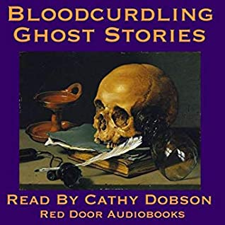 Blood Curdling Ghost Stories: Tales of Terror