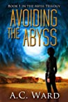 Avoiding the Abyss (The Abyss Trilogy, #1)
