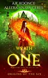Wrath of One (Origins of the Six #4)