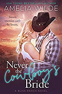Never the Cowboy's Bride (Bliss Ranch #1)