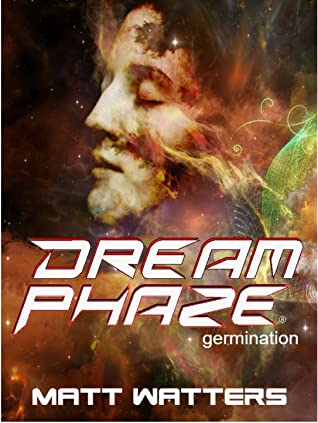 Dream Phaze - Germination