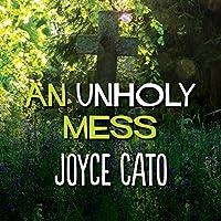 An Unholy Mess (Monica Noble, #1)