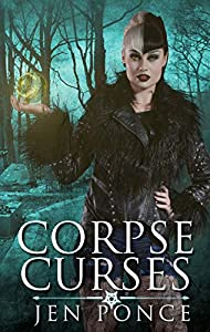 Corpse Curses (Curses, Charms and Incantations, #1)