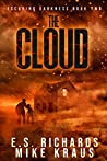 The Cloud (Escaping Darkness, #2)