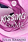 The Kissing Game: A Sweet YA Boarding School Romance (Kiss Academy Book 1)