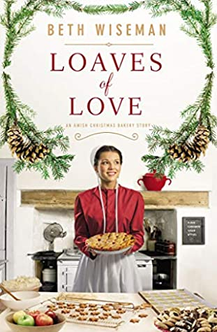 Loaves of Love by Beth Wiseman