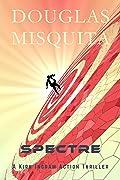 Spectre (Kirk Ingram, #3)