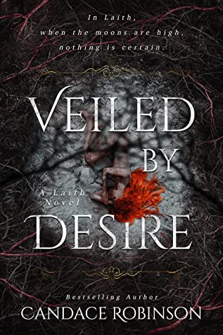 Veiled By Desire (Laith, #2)