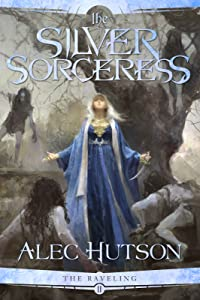 The Silver Sorceress (The Raveling, #2)