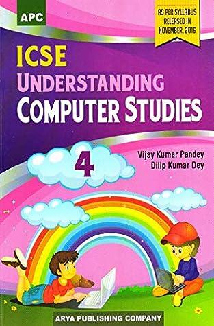 ICSE Understanding Computer Studies- 4