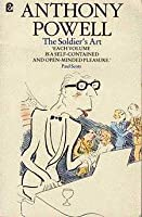 The Soldier's Art (A Dance to the Music of Time - 08)