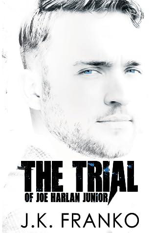 The Trial of Joe Harlan Junior (Talion prequel)